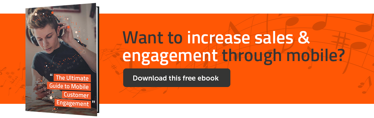 Want to increase sales & engagement through mobile? Download this free e-book.